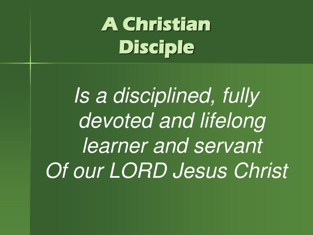 A Christian Disciple