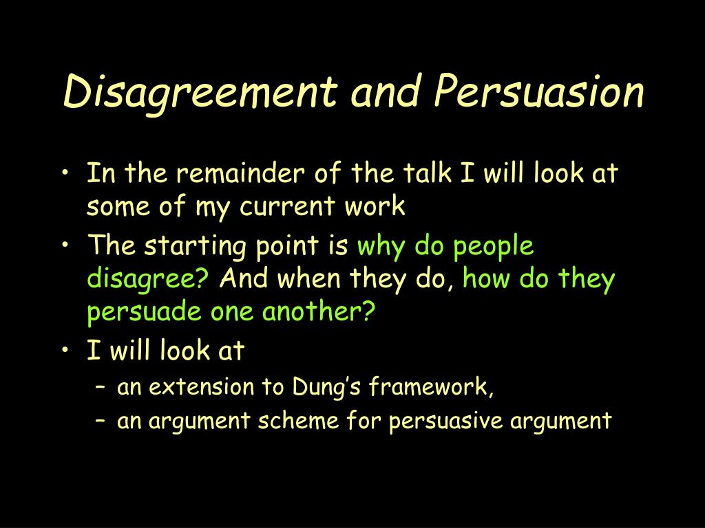 Disagreement and Persuasion