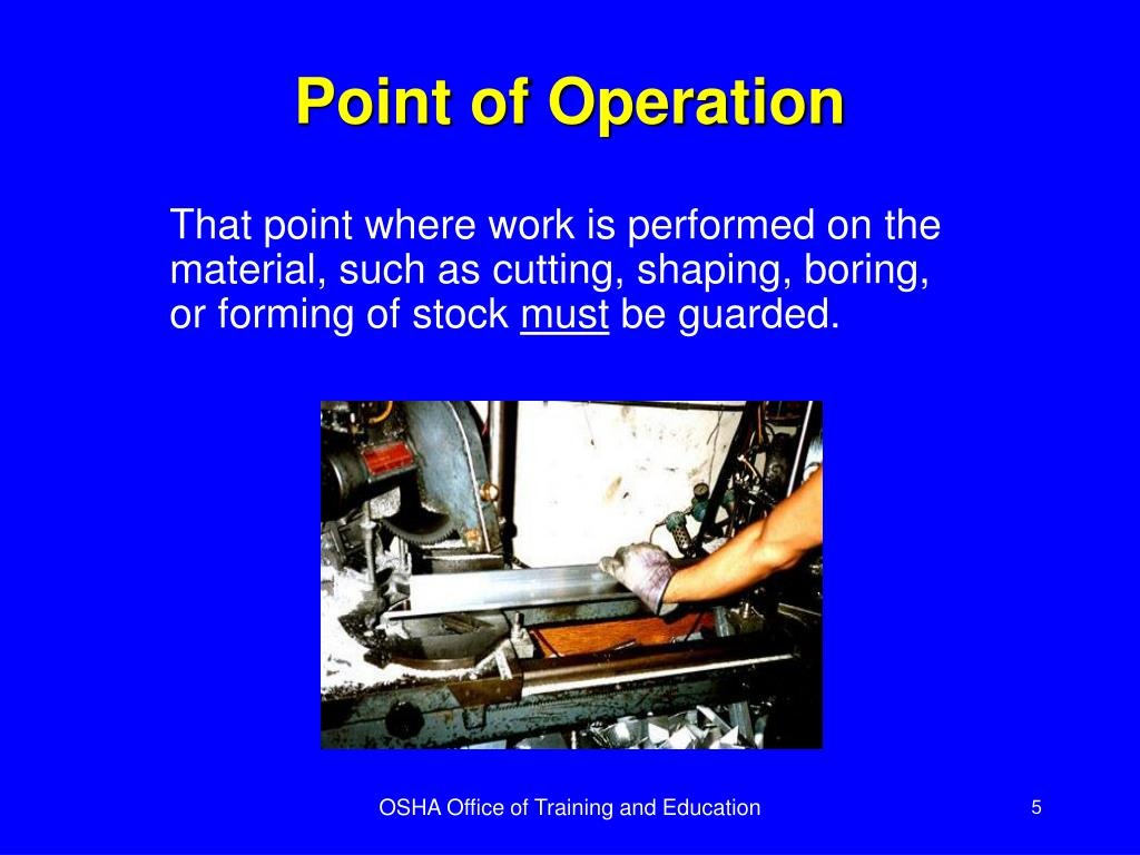 Point of Operation