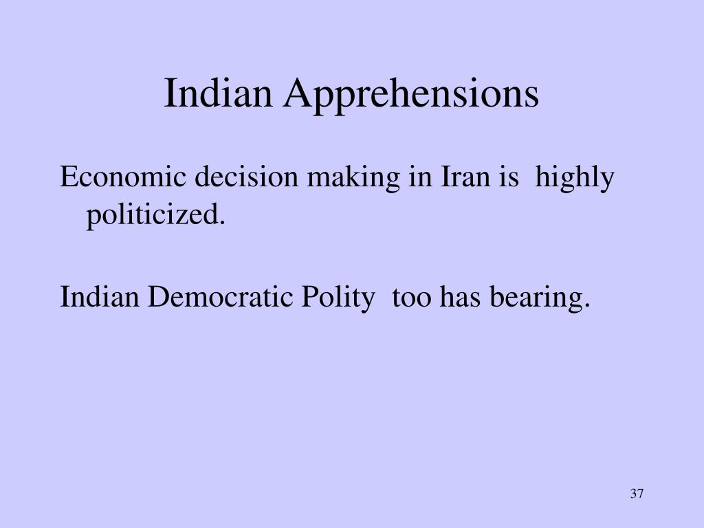 Indian Apprehensions