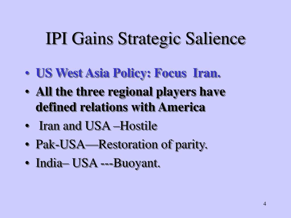 IPI Gains Strategic Salience