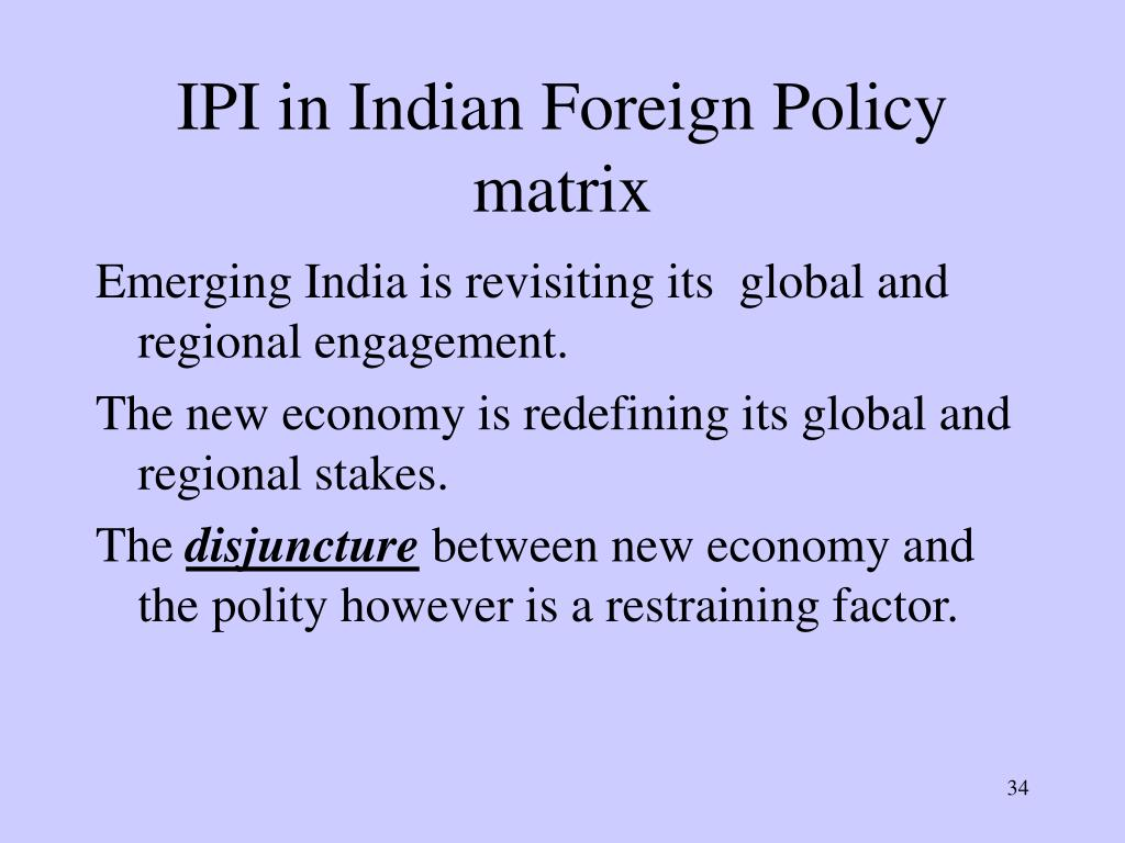 IPI in Indian Foreign Policy matrix