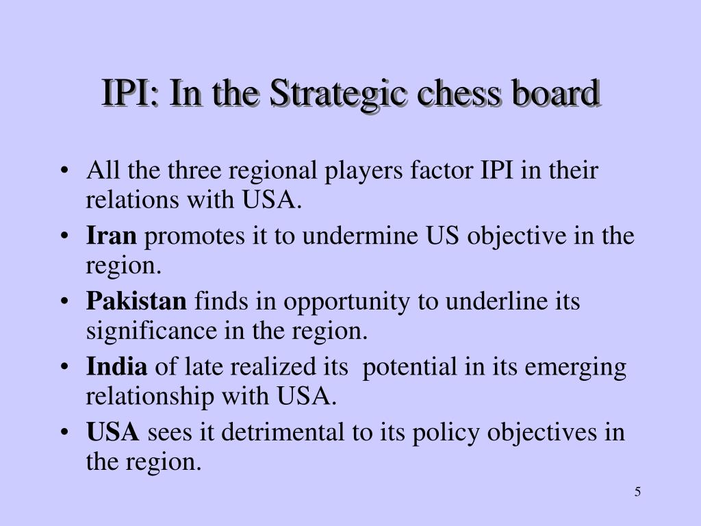 IPI: In the Strategic chess board