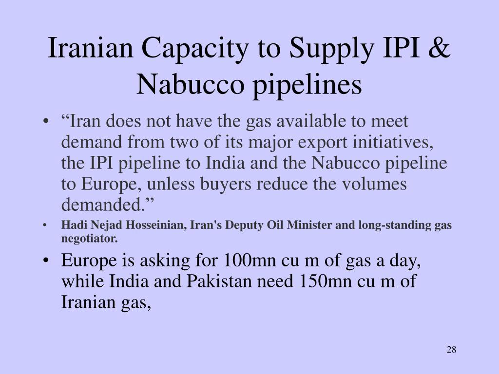 Iranian Capacity to Supply IPI & Nabucco pipelines