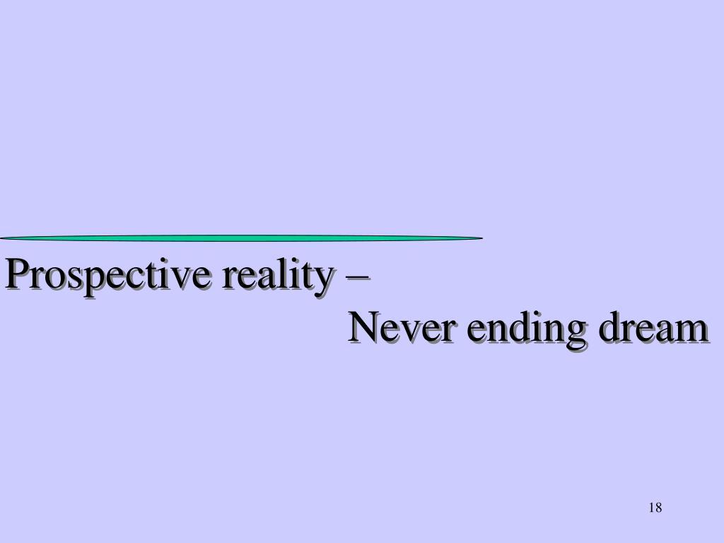 Prospective reality –