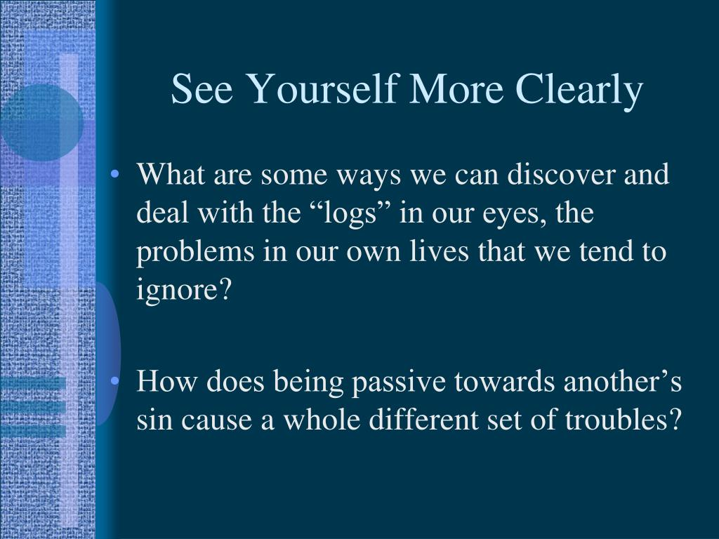 See Yourself More Clearly