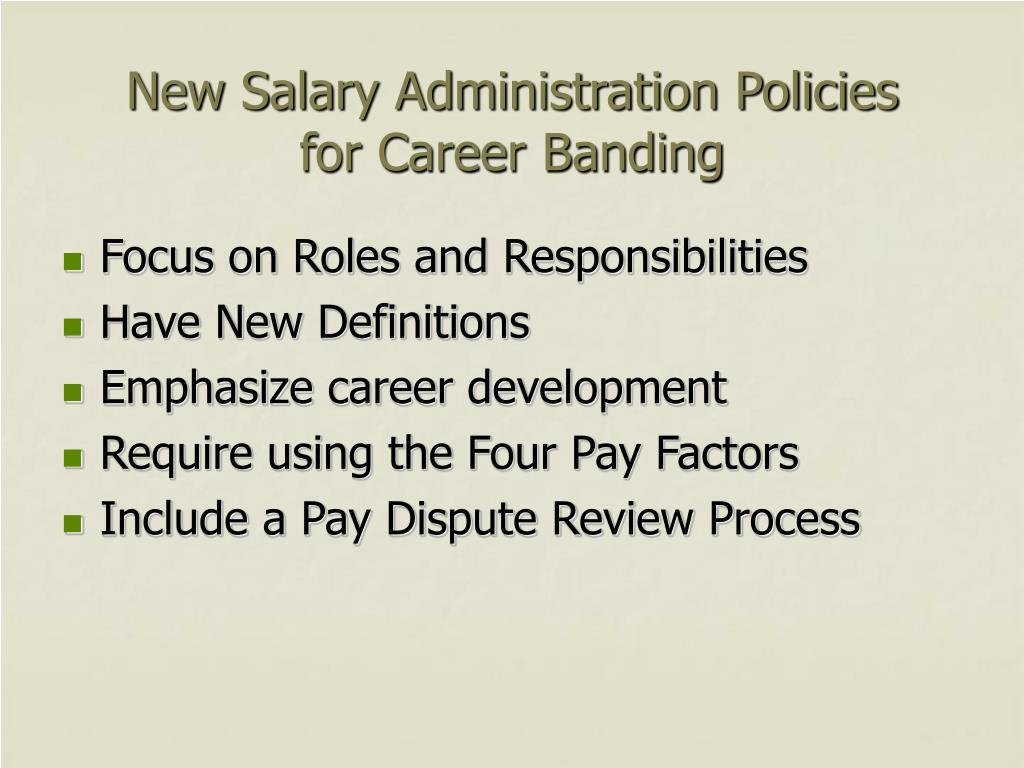 New Salary Administration Policies