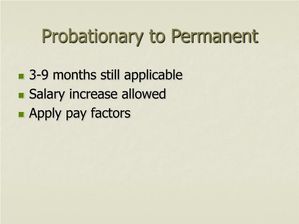 Probationary to Permanent