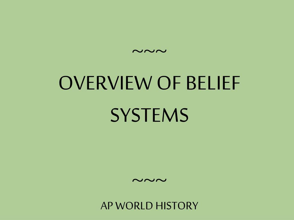 overview of belief systems ap world history