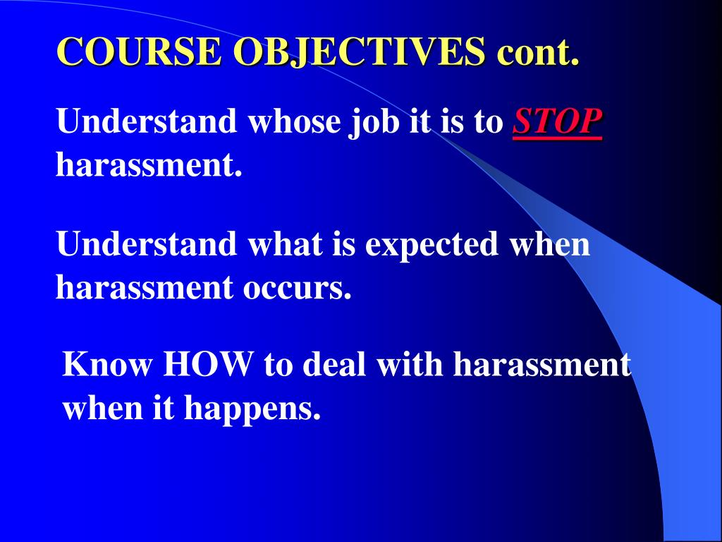 COURSE OBJECTIVES cont.