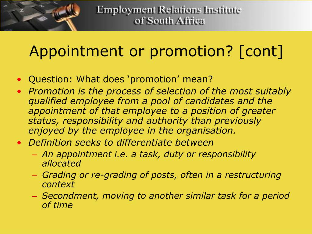 Appointment or promotion? [cont]