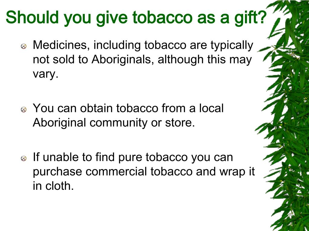 Should you give tobacco as a gift?