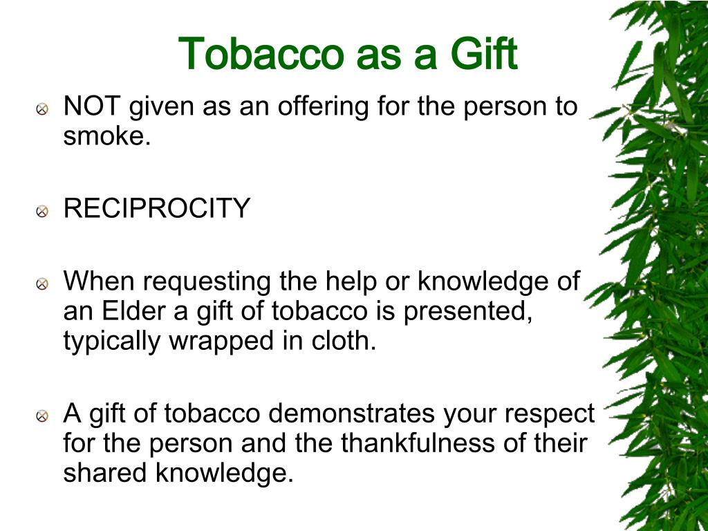 Tobacco as a Gift
