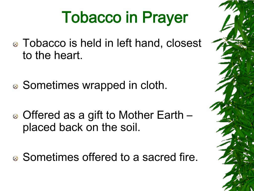 Tobacco in Prayer