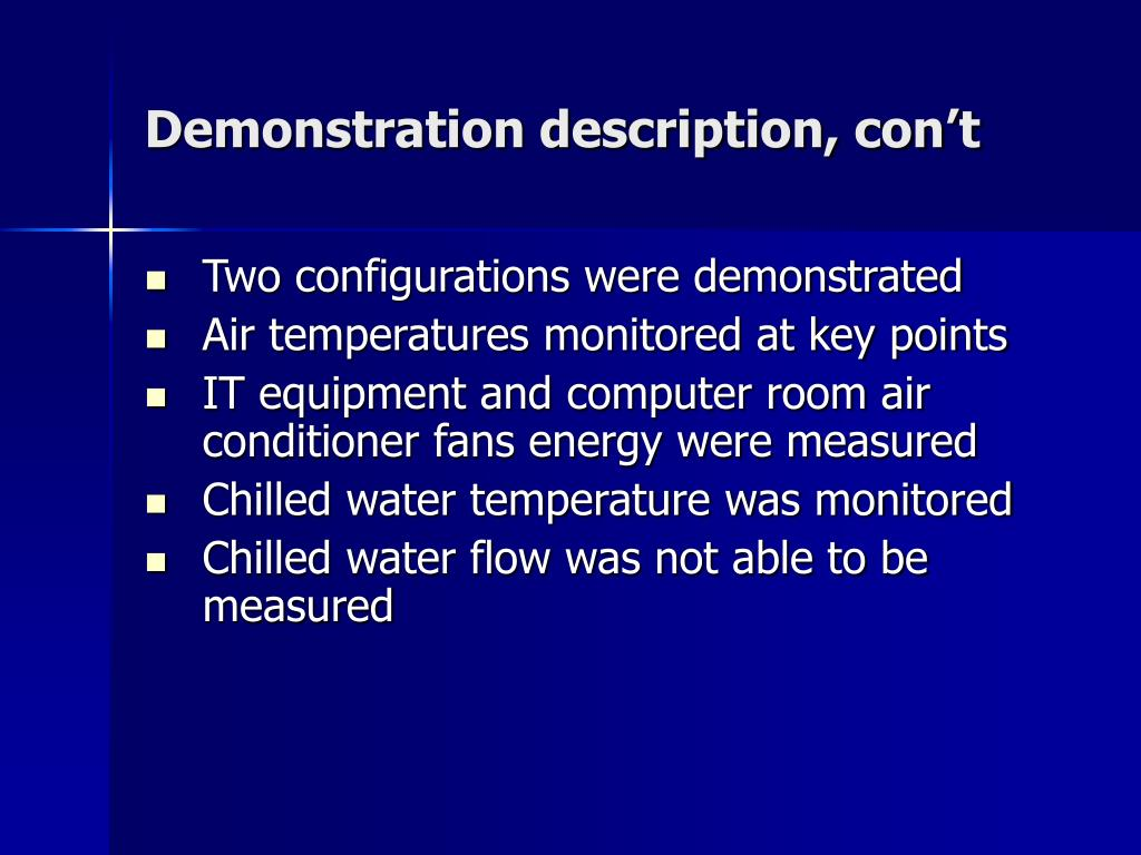 Demonstration description, con't