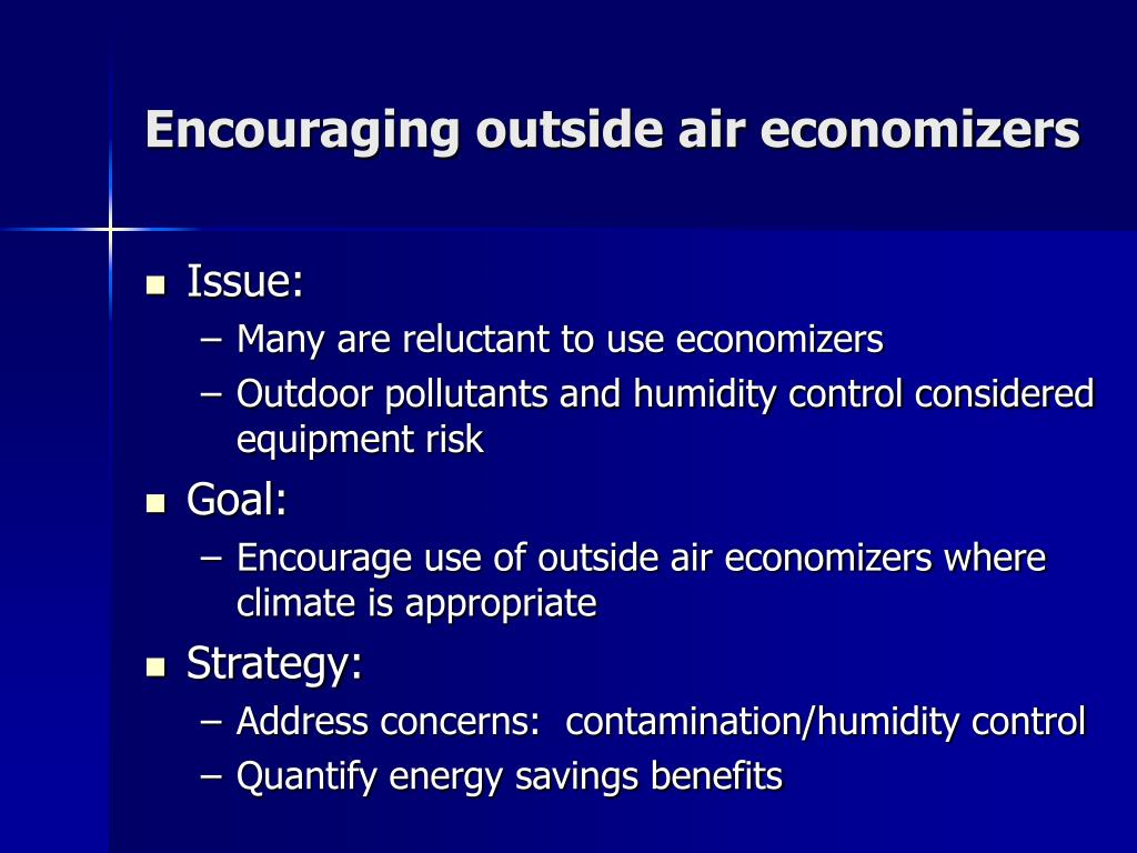 Encouraging outside air economizers