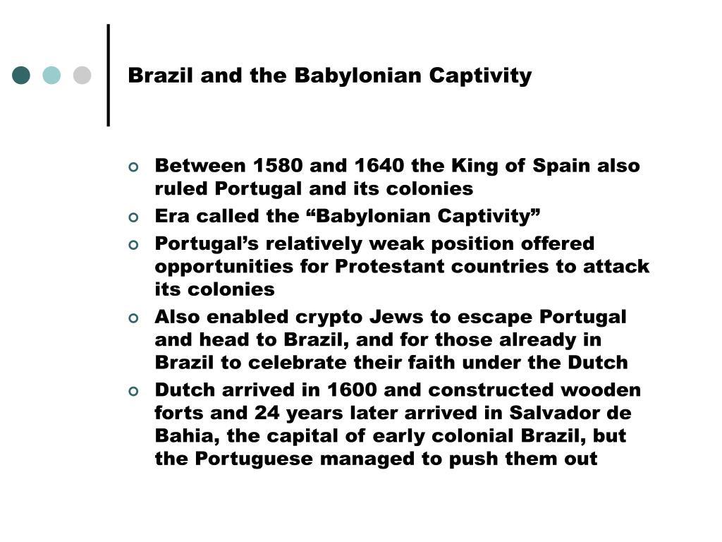Brazil and the Babylonian Captivity