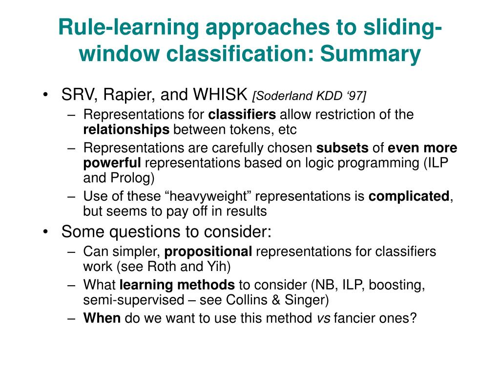 Rule-learning approaches to sliding-window classification: Summary
