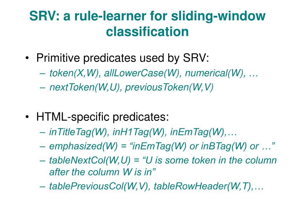 SRV: a rule-learner for sliding-window classification