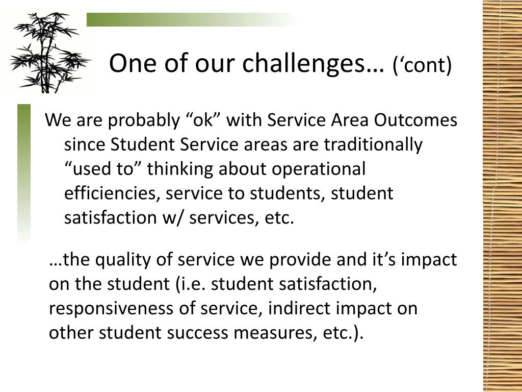 One of our challenges…