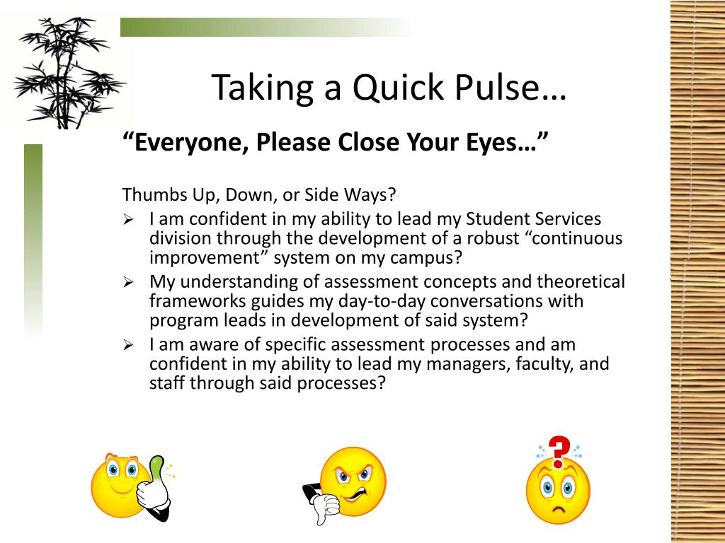 Taking a Quick Pulse…