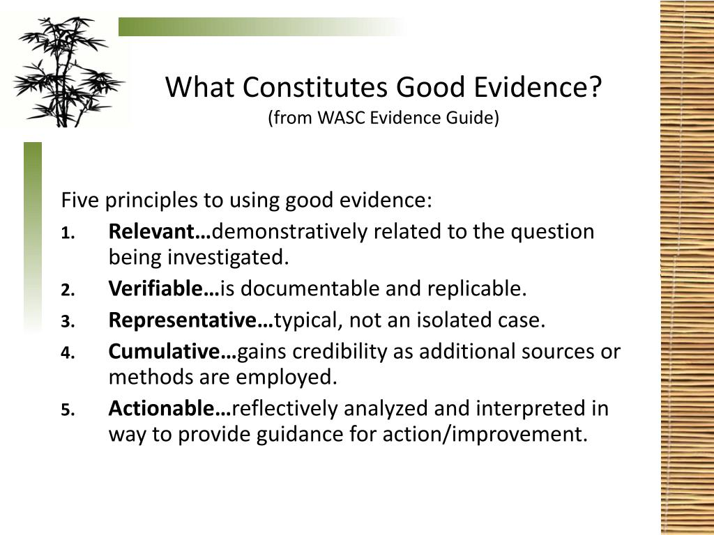 What Constitutes Good Evidence?