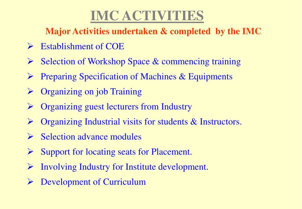 IMC ACTIVITIES