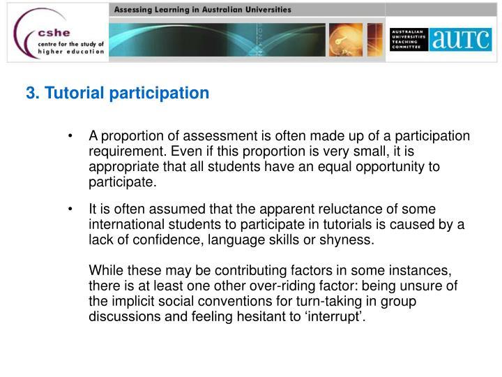3. Tutorial participation