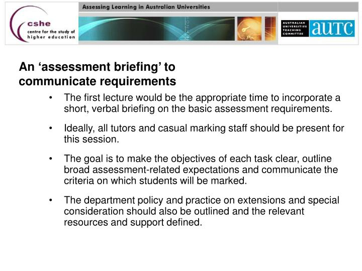 An 'assessment briefing' to communicate requirements