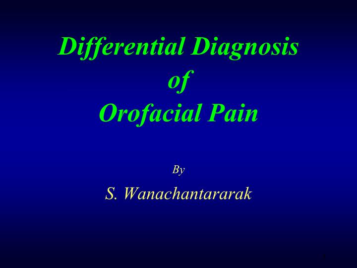Differential diagnosis of orofacial pain l.jpg