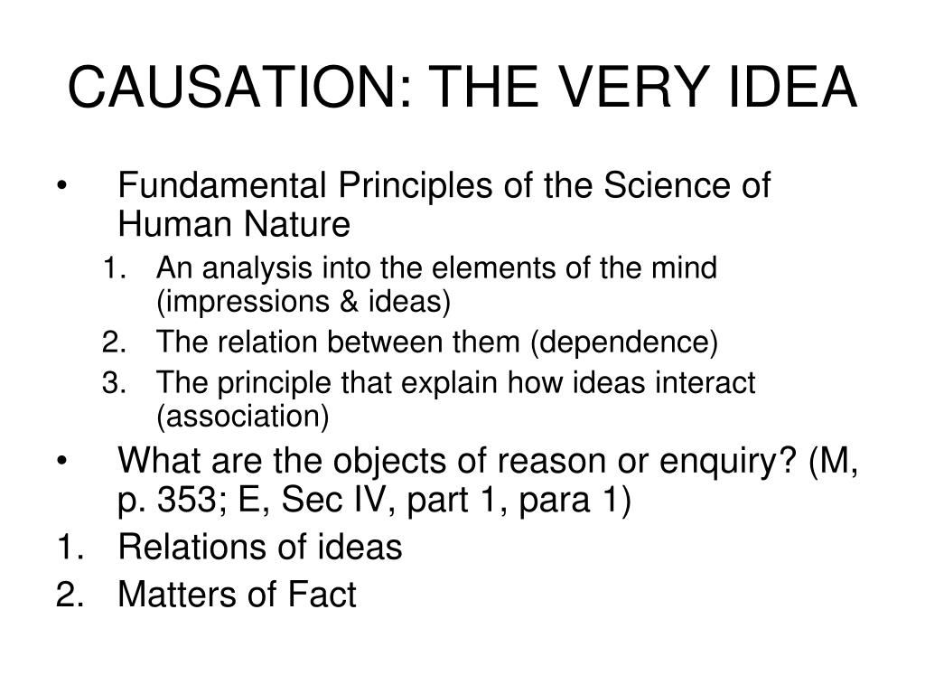 CAUSATION: THE VERY IDEA