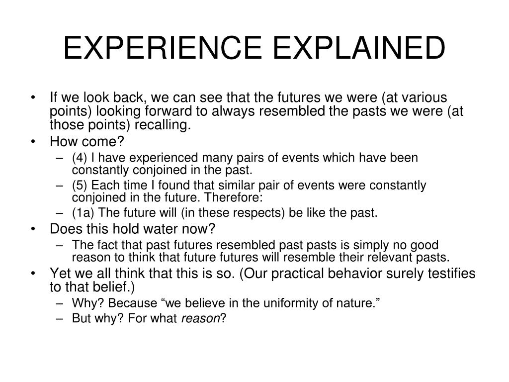 EXPERIENCE EXPLAINED