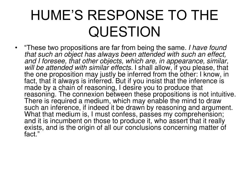HUME'S RESPONSE TO THE QUESTION