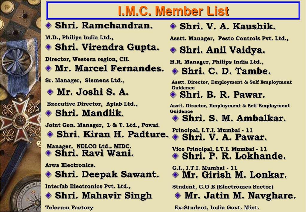 I.M.C. Member List