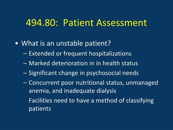494.80:  Patient Assessment