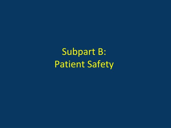 Subpart B: