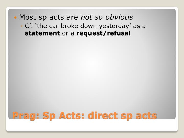 Most sp acts are