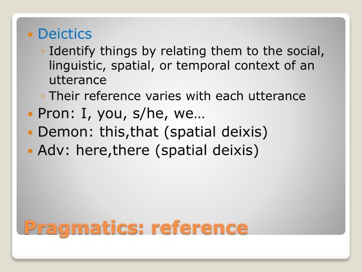 Deictics