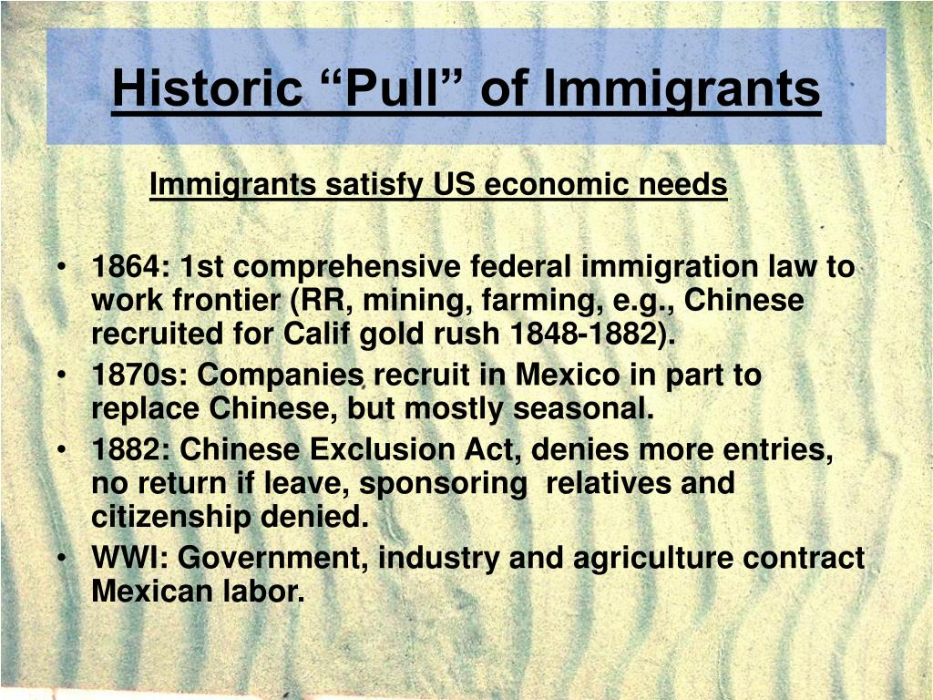"Historic ""Pull"" of Immigrants"