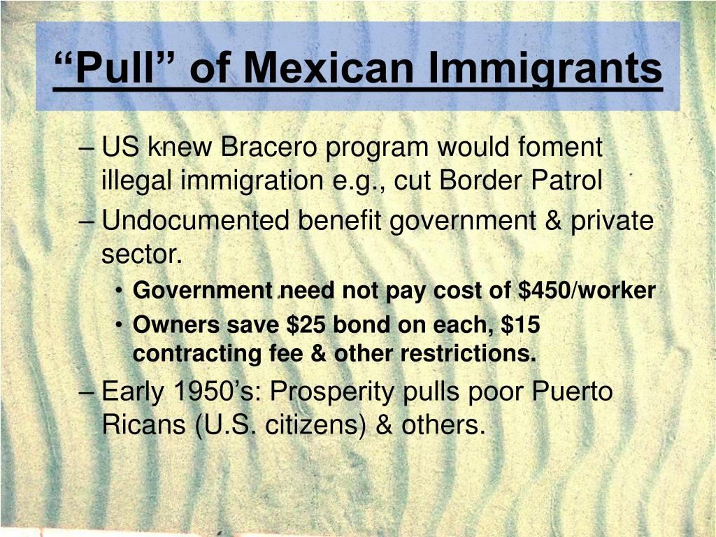 """Pull"" of Mexican Immigrants"