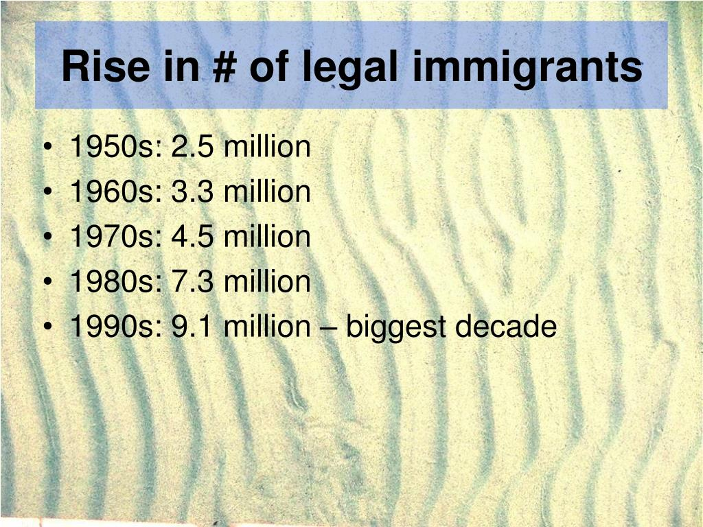 Rise in # of legal immigrants