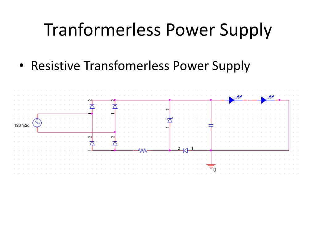 Tranformerless Power Supply