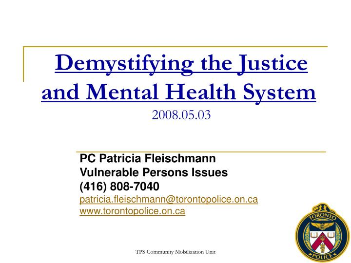 Demystifying the Justice and Mental Health System