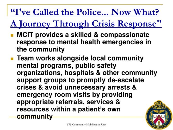 """""""I've Called the Police... Now What? A Journey Through Crisis Response"""""""