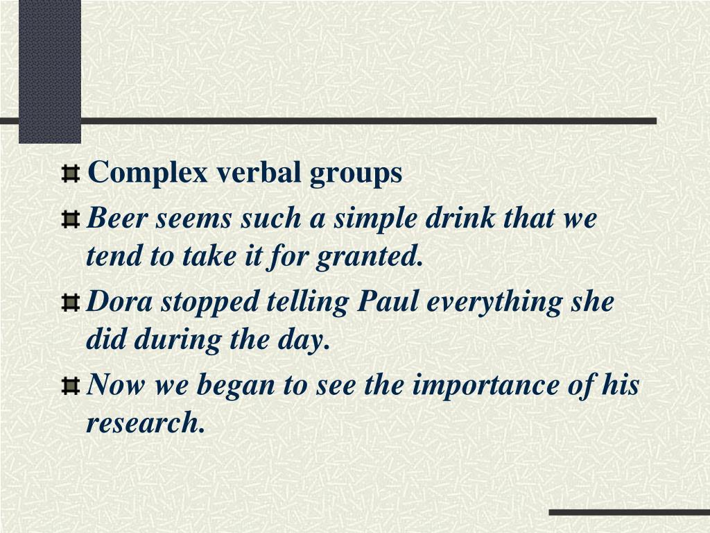 Complex verbal groups