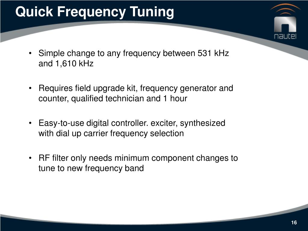 Quick Frequency Tuning