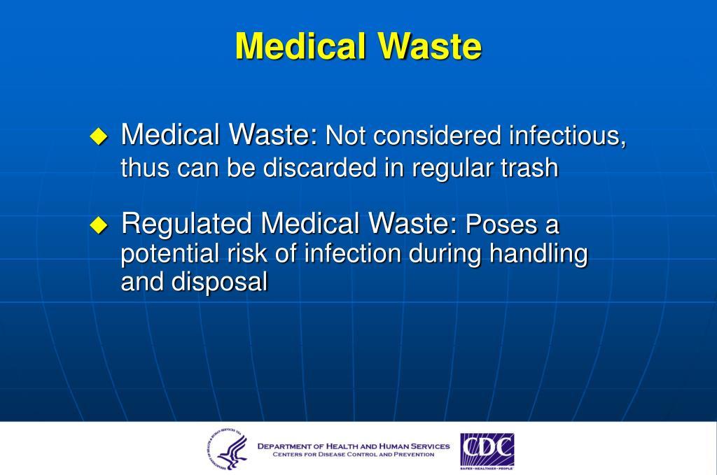 Medical Waste: