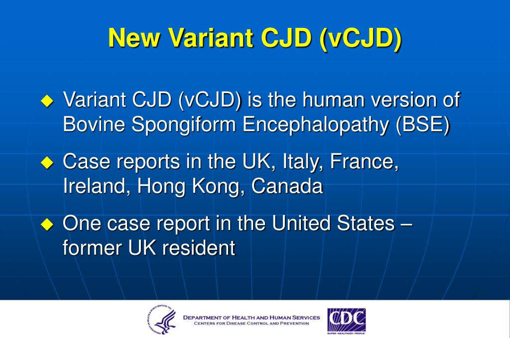 New Variant CJD (vCJD)