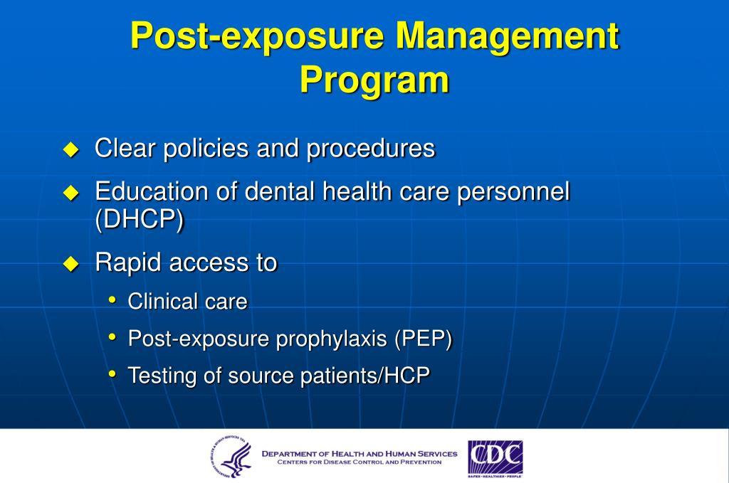 Post-exposure Management Program