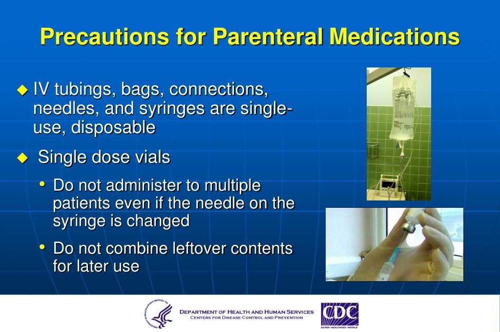 Precautions for Parenteral